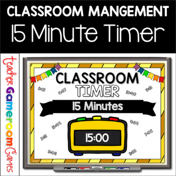 classroom timer 15 minutes by teacher gameroom tpt