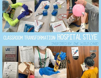 Classroom Transformation: Hospital