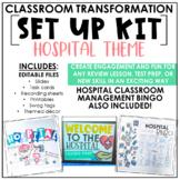 Classroom Transformation Kit: Hospital Theme   Digital Slides