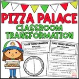 Classroom Transformation: Pizza Palace