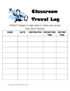 Classroom Travel Log (Sign In and Sign Out) Great to have in an emergency!