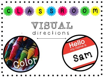 Classroom Visual Directions with REAL pictures!