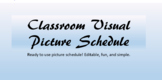 Classroom Visual Picture Schedule