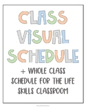 Classroom Visual Schedule for the Life Skills Classroom