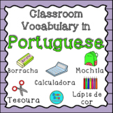 Classroom Vocabulary in Portuguese/ Vocabulário da Sala de Aula em Português