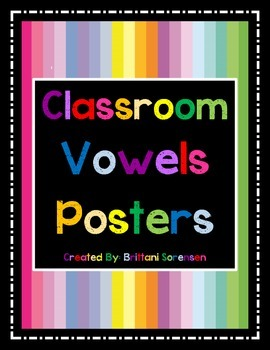 Classroom Vowels Posters / Visual Aides / Flash Cards