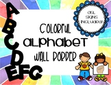 Classroom Wall Alphabet [with ASL Signs!]