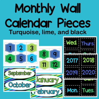 Classroom Wall Calendar pieces- Black, Turquoise, and Lime