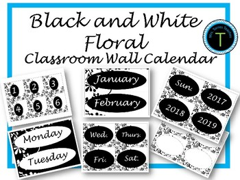 Classroom Wall Calendar pieces- Black and White Floral 2017 2018 2019