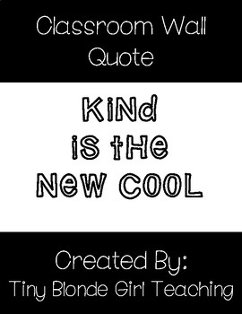Classroom Wall Quote: Kind is the New Cool