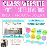 Classroom Website Google Sites Canvas Designs - BRIGHT RAINBOW COLORS