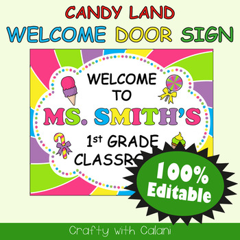 Classroom Welcome Door Sign in Candy Land Theme - 100% Editable