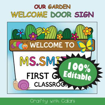 Classroom Welcome Door Sign in Flower & Bugs Theme - 100% Editble