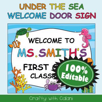 Classroom Welcome Door Sign in Under The Sea Theme - 100% Editable