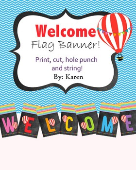 Classroom Welcome Flag ~Rainbow and Hot Air Balloons~