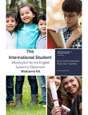 Newcomers Classroom Welcome Kit for International and ESL