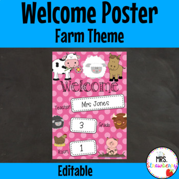 Classroom Welcome Poster {Farm Animals} **Editable