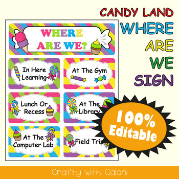 Classroom Where Are We Door Sign in Candy Land Theme - 100% Editable