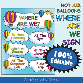 Classroom Where Are We Door Sign in Hot Air Balloons Theme - 100% Editable