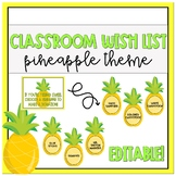 Classroom Wish List (Pineapple) - Editable