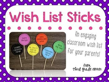 Classroom Wish List Sticks!