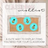 Classroom Wishlist {Editable}