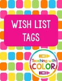 Classroom Wishlist Tags!