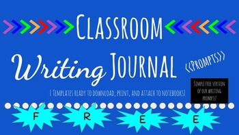 Classroom Writing Journals Prompts