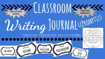 Classroom Writing Journals Prompts (Black and White) No Prep
