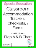 IEP Classroom Accommodations Trackers Checklists & Forms * 60+ Supports *