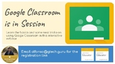 Interactive Webinar: Google Classroom Training