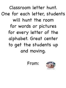 Classroom letter hunt.