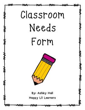 Classroom needs Form