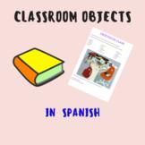 Classroom objects in spanish/ Objetos de clase.