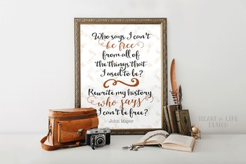 Classroom quote poster | Inspirational quote | John Mayer | 16x20 11x14 8x10