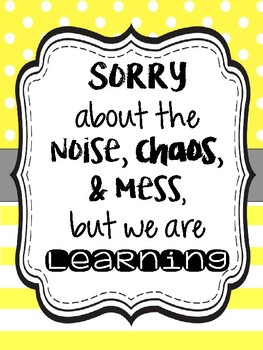 "Classroom quote poster ""Sorry about"""