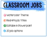 Classroom (real title) Jobs - Watercolor, editable in Powerpoint