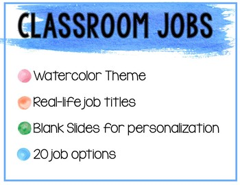 Classroom (real title) Jobs - Watercolor non-editable with blank slides