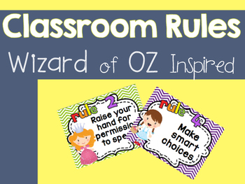Classroom rules ~ Wizard of Oz inspired