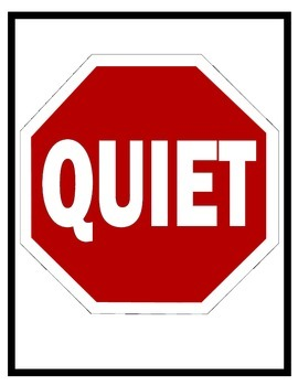 Classroom signs that may used for classroom management.