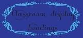 Classroom subject display boards headings