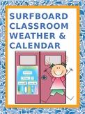 Classroom weather & calendar chart (surfboard themed)