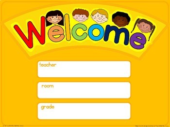 Classroom welcome signs
