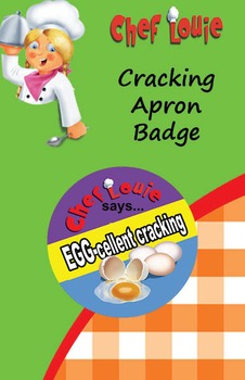 Classroom Set - Cracking Eggs Apron Reward Badge - How to Cook with Chef Louie