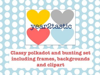 Classy polkadot and bunting, backgrounds, frames and clipart {year2tastic}