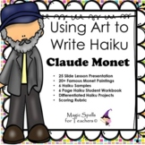 Claude Monet - Haiku - Using Art to Write Haiku - Famous A