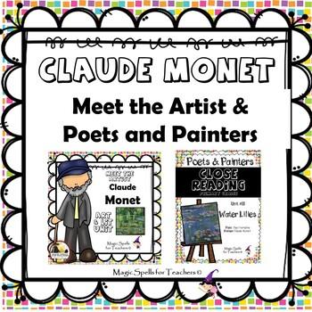 Claude Monet - CC Close Reading, Poetry & Art Biography Lit Unit Bundled Set