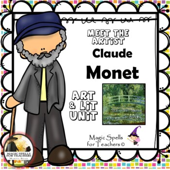 Claude Monet - Meet the Artist - Artist of the Month - Mini Unit Printables