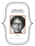 Claudette Colvin--Twice Toward Justice Interactive Notebook