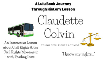 Claudette Colvin and the Montgomery Bus Boycott